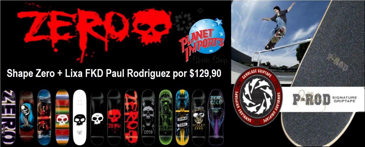 Planet Skate Shop  Super promoção de shapes Zero na Planet Skate Shop e6758c027c9