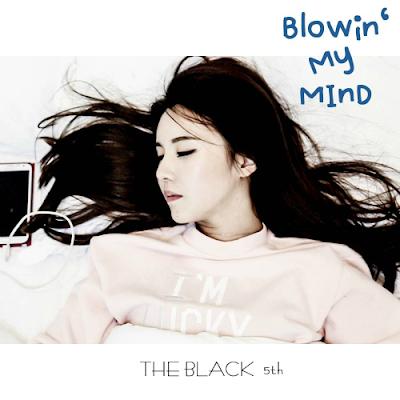 [Single] The Black – Blowin` My Mind