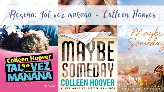Reseña || Tal vez mañana - Colleen Hoover