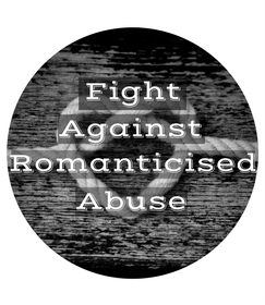 Romanticised Abuse
