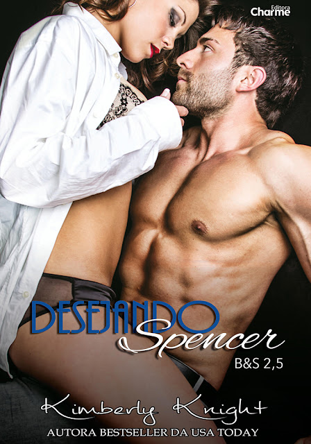 Desejando Spencer - série B&S #2,5 - Kimberly Knight