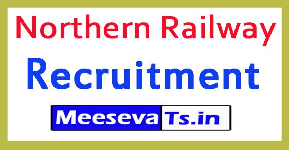 Northern Railway Recruitment Notification 2017