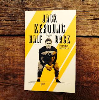Jack Kerouac Half Back de Fausto Batella