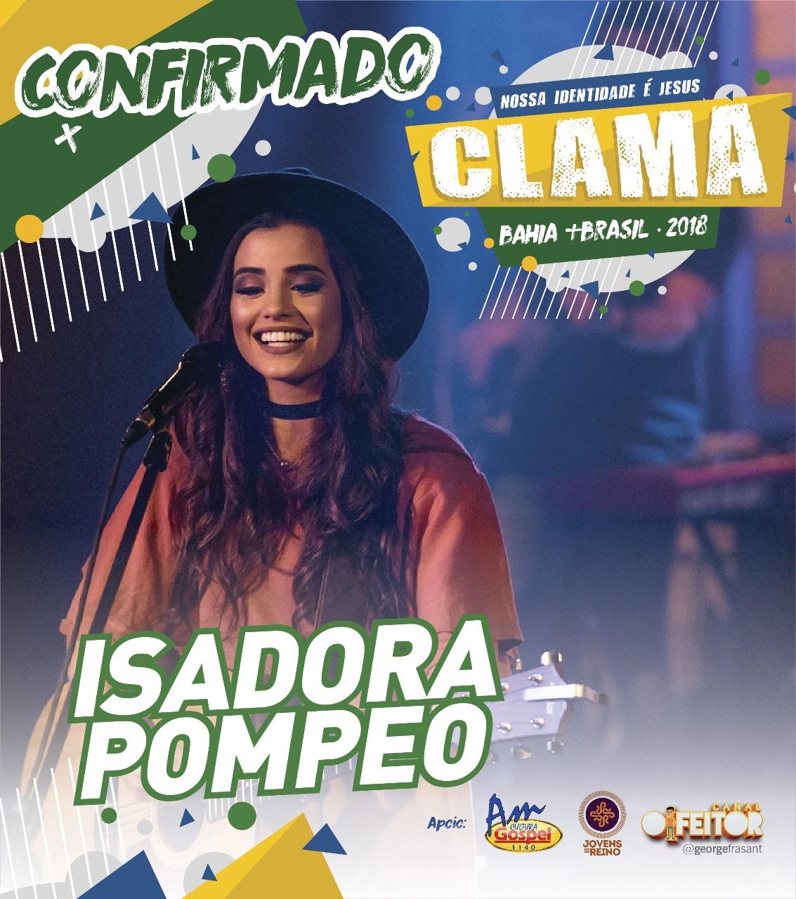 Fenômeno da Redes Sociais, Isadora Pompeo, estará presente no Clama Bahia  2018 55411fc092
