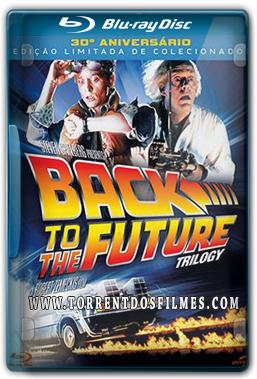Trilogia – De Volta para o Futuro – Torrent BluRay X264 720p Dual Áudio