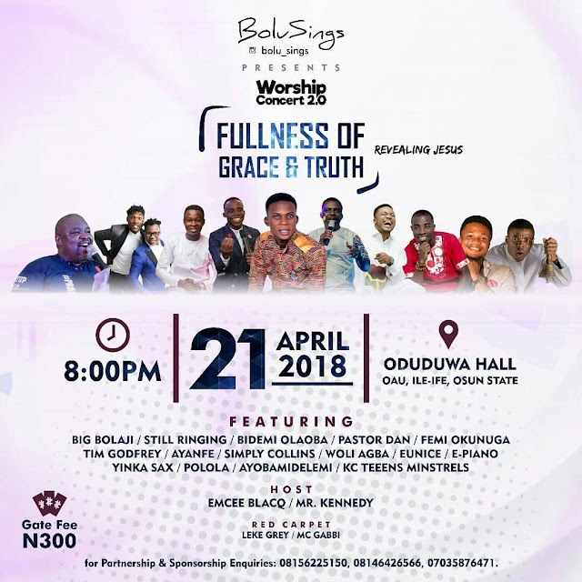 Tim Godfrey, Femi Okunuga, Big Bolaji, Bidemi Olaoba, Still ringing, Woli Agba And Lots More To Storm OAU || 21st, April 2018