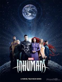 Siêu Dị Nhân (Phần 1) - Marvel's Inhumans (Season 1) (2017)
