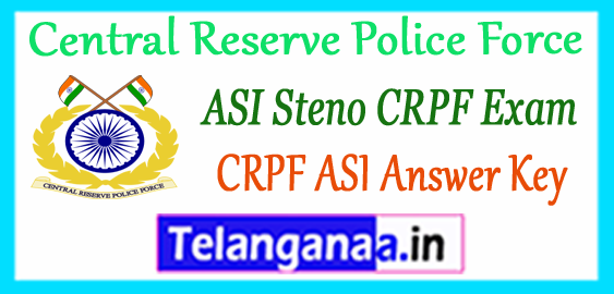 CRPF Central Reserve Police Force ASI Steno Answer Key 2017-18 Expected Cutoff Result