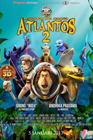 Jadwal PETUALANGAN SINGA PEMBERANI ATLANTOS 2 di Bioskop