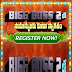 Anyone can register on big boss season 2