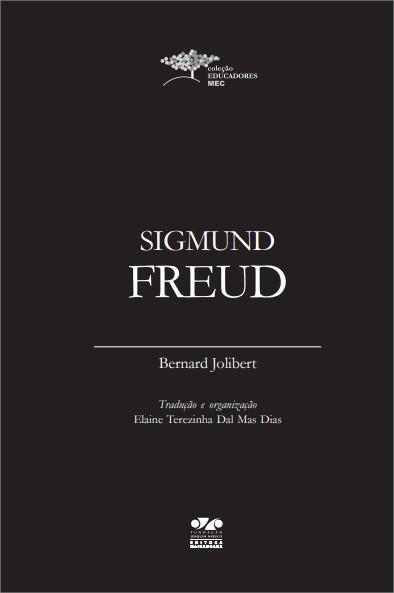 Sigmund Freud - Bernard Jolibert