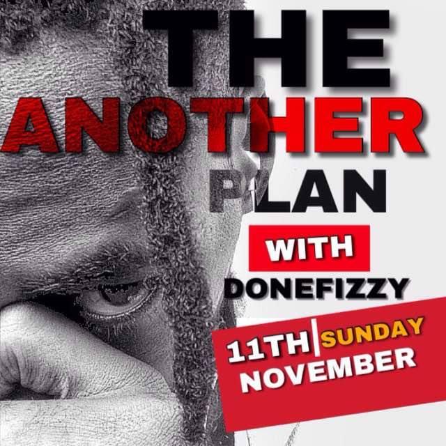 AUDIO: DONEFIZZY __ANOTHER PLAN (PROD BY DONKAYZ)@Iknowdonefizzy