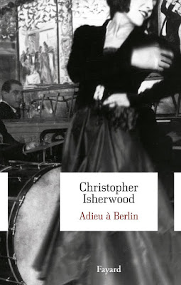Christopher Isherwood Adieu a Berlin