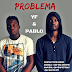 Young Follower Feat. Lucio - Problema (Rap) [Download]