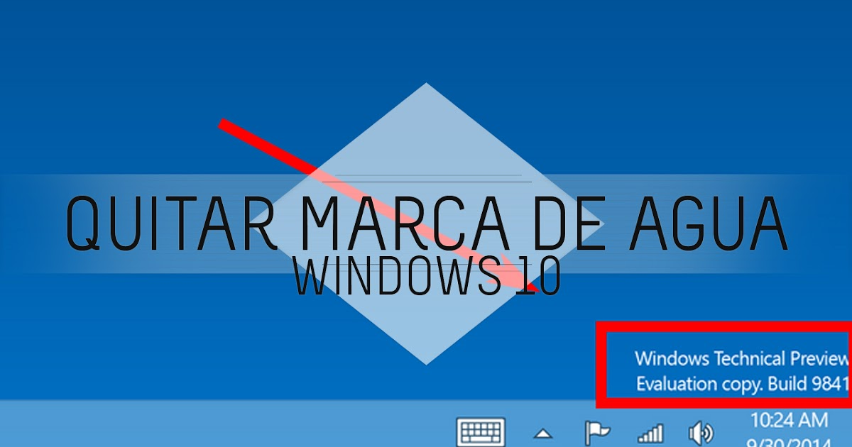 Como Quitar La Marca De Agua De Windows 10 Th Tecnitutospc