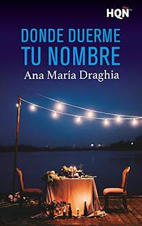 Donde duerme tu nombre- Ana Maria Draghia