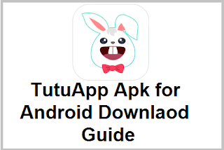 TutuApp Apk for Android