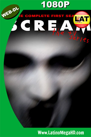 Scream (Serie de TV) (2015) Temporada 1 Latino WEB-DL 1080P ()