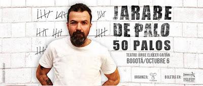 "JARABE DE PALO GIRA "" 50 PALOS"" EN BOGOTA"