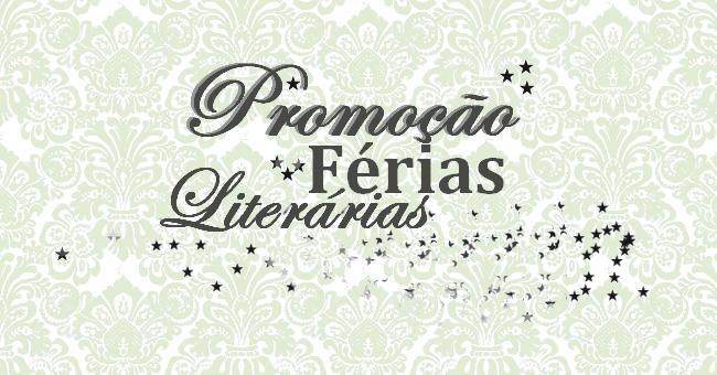 Promoção: Férias Literárias