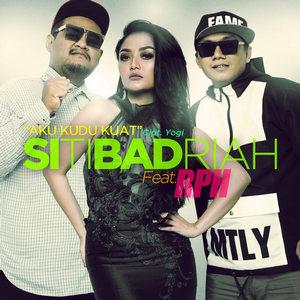 Siti Badriah - Aku Kudu Kuat (Feat. RPH)