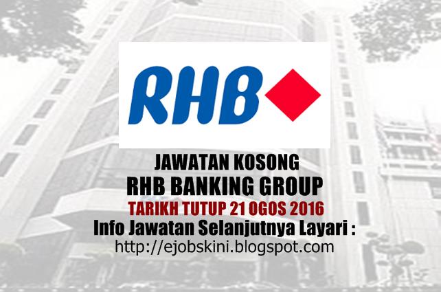 Jawatan kosong di rhb banking group 2016