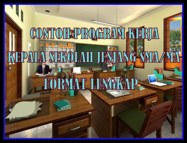 Contoh Program Kepala Sekolah SMA/MA Format Lengkap