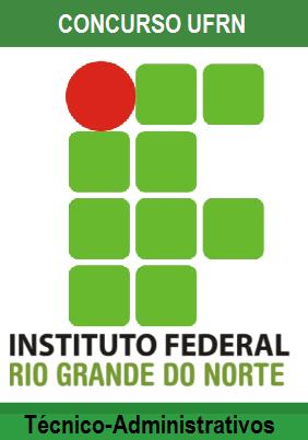 IFRN abre concursos para Técnico-Administrativos em Educação