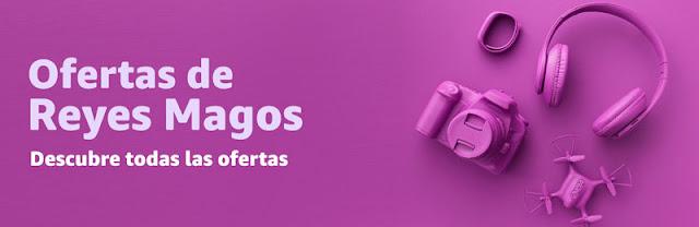 ¡Ofertas 03-01 Amazon! Mejores Ofertas de Reyes Magos