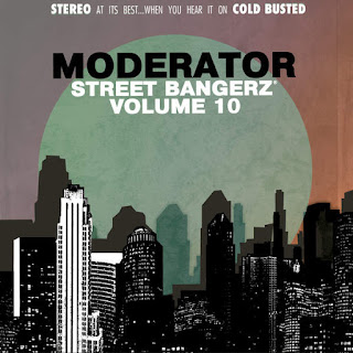 The Moderator - Street Bangerz Volume 10 (2016) - Album Download, Itunes Cover, Official Cover, Album CD Cover Art, Tracklist