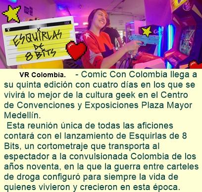 V Comic Con Colombia. ESTRENO de producción colombiana en Realidad Virtual.