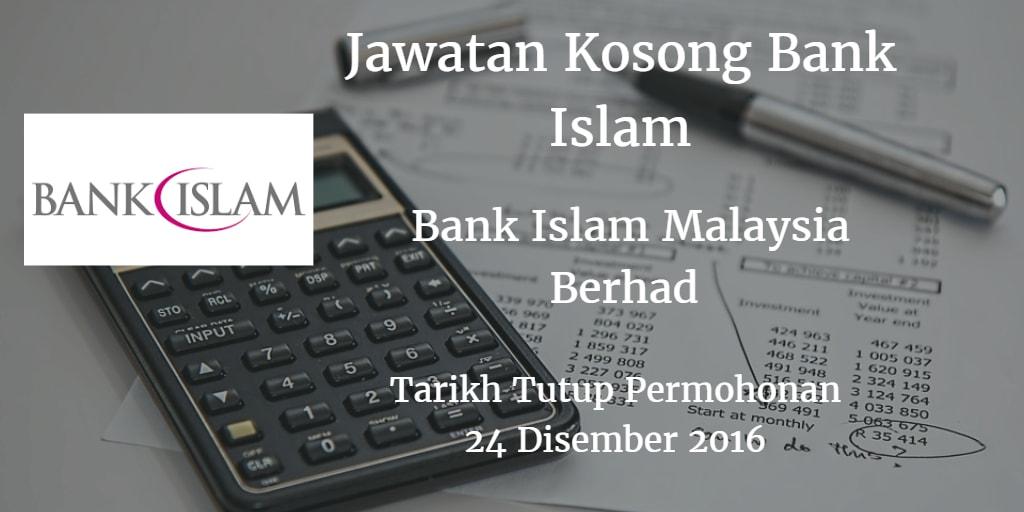 Jawatan Kosong Bank Islam 24 Disember 2016