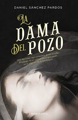 La dama del pozo - Daniel Sánchez Pardos (2017)