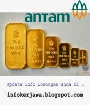 Lowongan Kerja BUMN PT ANTAM (Persero)