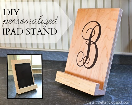 That's My Letter: DIY Ipad Stand