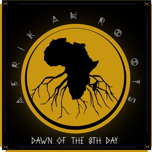 Afrikan Roots - Dawn Of The 8th Day