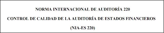NIA 220 control calidad auditoría