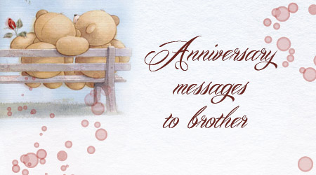 Wedding Anniversary Messages For Brother Greeting Card