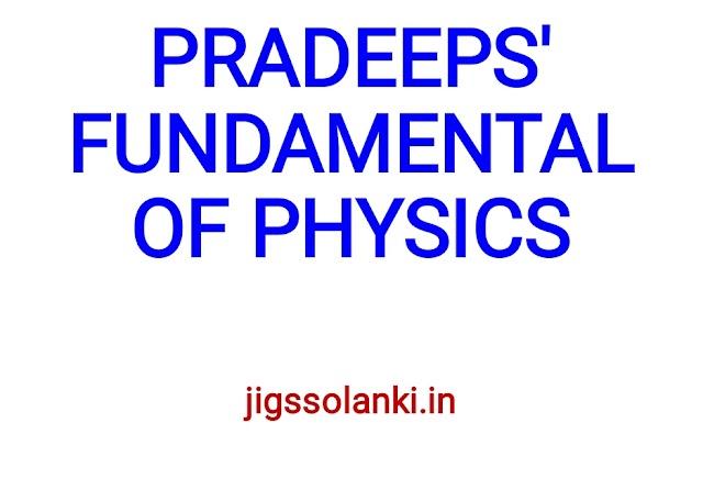 PRADEEP'S FUNDAMENTALS OF PHYSICS EBOOK
