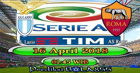 Prediksi Bola855 Lazio vs AS Roma 16 April 2018