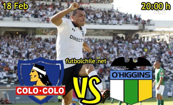 Ver stream hd youtube facebook movil android ios iphone table ipad windows mac linux resultado en vivo, online: Colo Colo vs O'Higgins