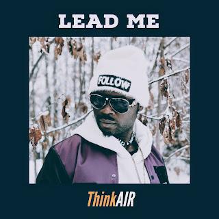 Music Video: ThinkAIR - Lead Me (Gospel Music)