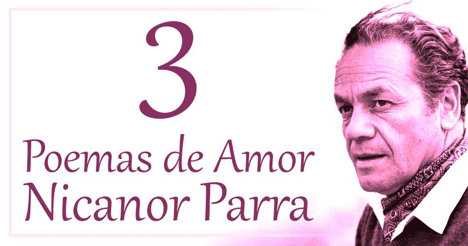 Nicanor Parra y sus pocos poemas de amor