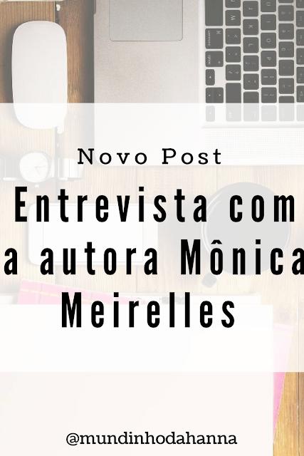 Entrevista com Mônica Meirelles