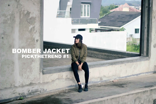 PICK THE TREND #1 : BOMBER JACKET SLASH DARK OLIVE COLOR