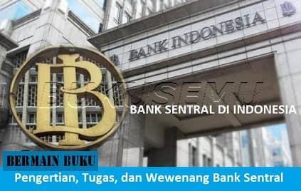 Pengertian Bank Sentral, Tugas Bank Sentral, dan Wewenang Bank Sentral, bukusemu, gambar bank sentral indonesia, gambar bank indonesia
