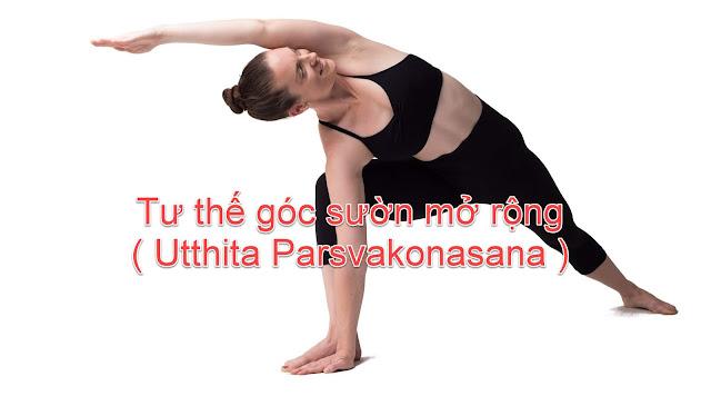Mỗi ngày một tư thế Yoga | 13 Tư thế góc sườn mở rộng