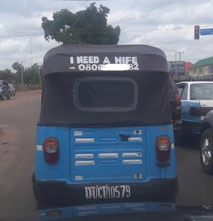 KEKE MAN USES HIS KEKE TO ADVERTISE THAT HE NEED A WIFE