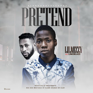 Download Lilmizzy - Pretends feat Limoblaze mp3