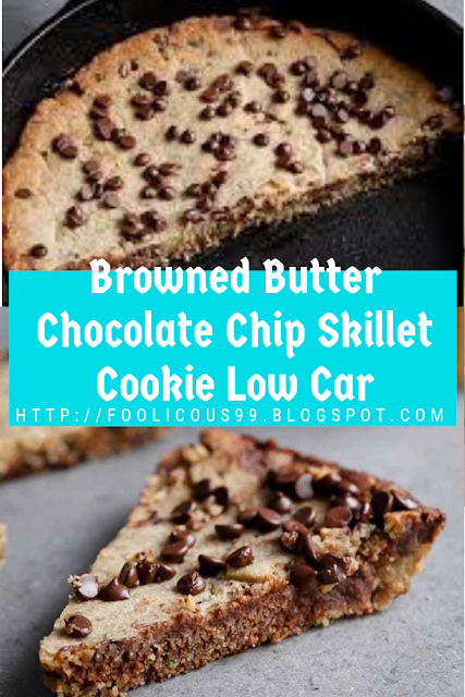 Browned Butter Chocolate Chip Skillet Cookie Low Carb